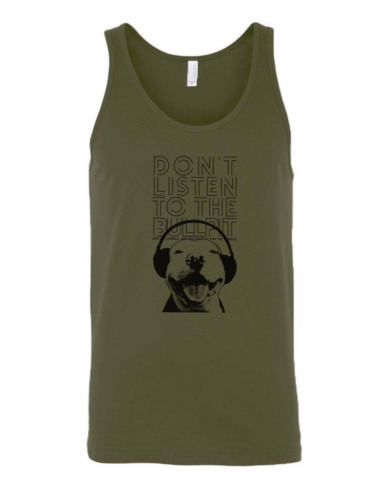 Men's | Don't Listen To The Bullpit  | Tank Top