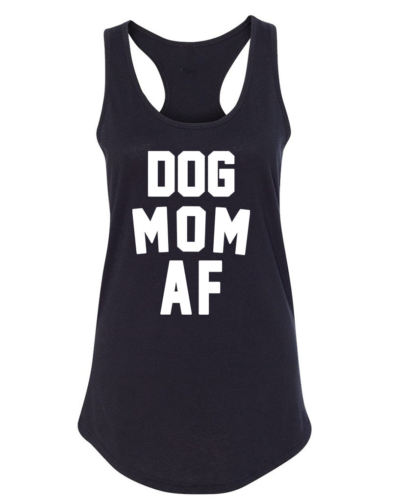 f40f752ad Women's | Dog Mom AF | Ideal Tank Top – Arm The Animals Clothing Co.