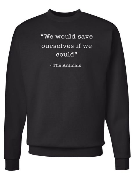 Men's | Save Ourselves | Crewneck Sweatshirt