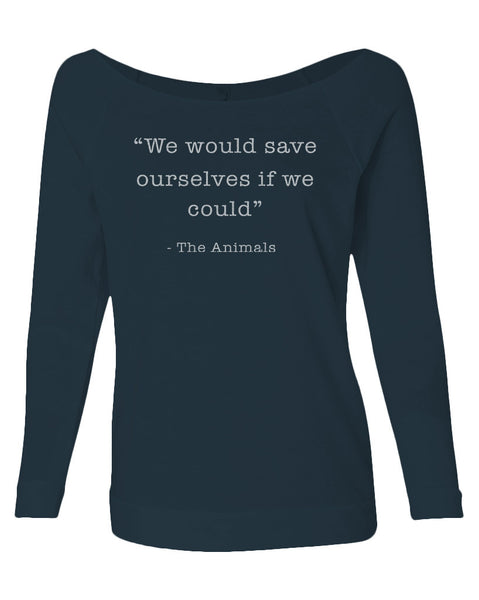 Women's | Save Ourselves | Lightweight Off The Shoulder Raw Edge