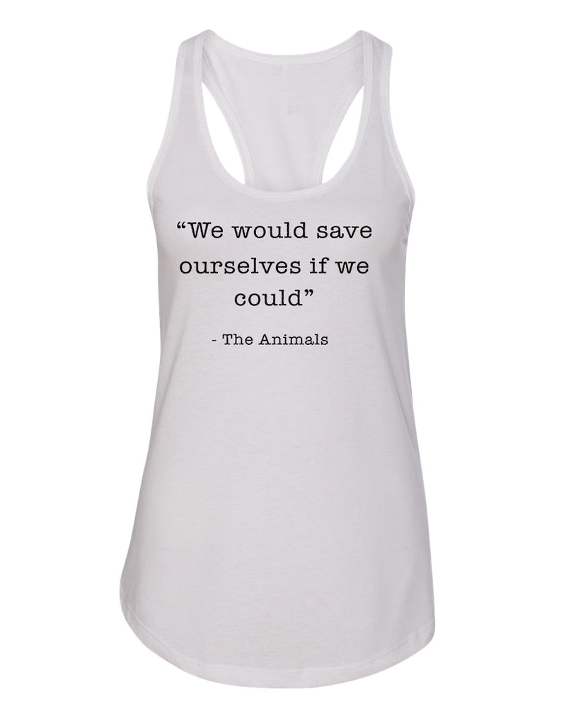 Women's | Save Ourselves | Ideal Tank Top