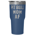 Accessory | Pit Bull Mom AF  | 30 Ounce Vacuum Tumbler