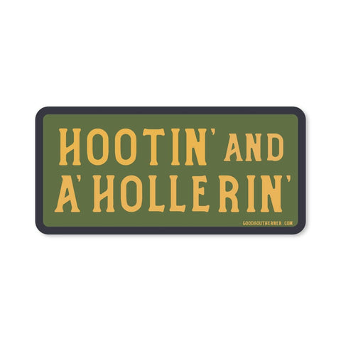 Hootin' and hollerin' waterproof sticker