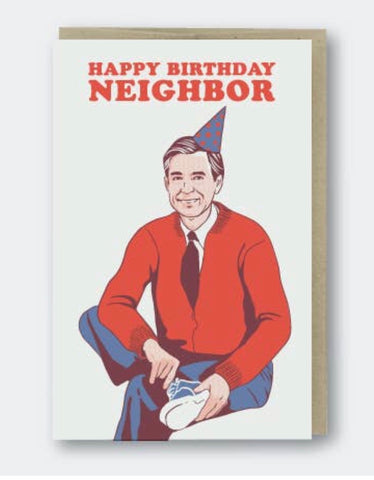 Happy Birthday Neighbor - card