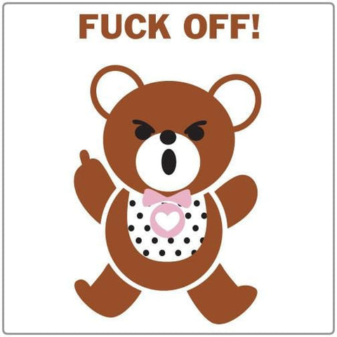 F*ck Off Teddy - T-shirt