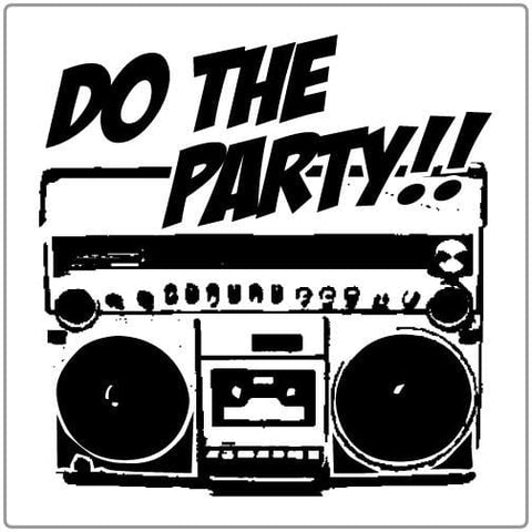 Do the Party - T-shirt
