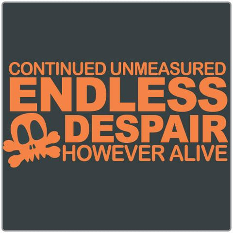Endless Despair - T-shirt
