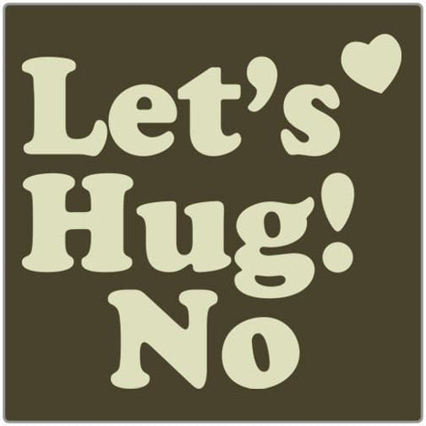 Let's Hug! No - T-shirt