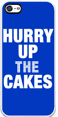 Hurry Up the Cakes - iPhone 5 Case