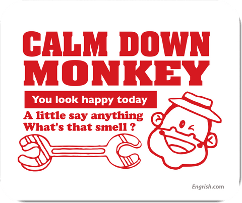 Calm Down Monkey - Mousepad