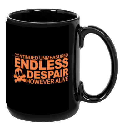 Endless Despair - Mug