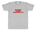 Grandpa F*ckin Spaceshuttle - T-shirt