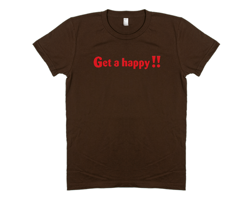 Get a Happy - Women's Tee