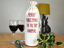 Load image into Gallery viewer, Merry Christmas Ya Filthy Animal Bottle Bag