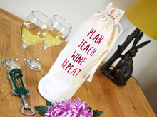 Load image into Gallery viewer, Plan Teach Wine Repeat Bottle Bag