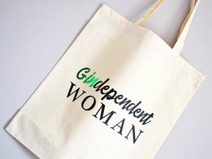 Gindependent Woman Tote Bag