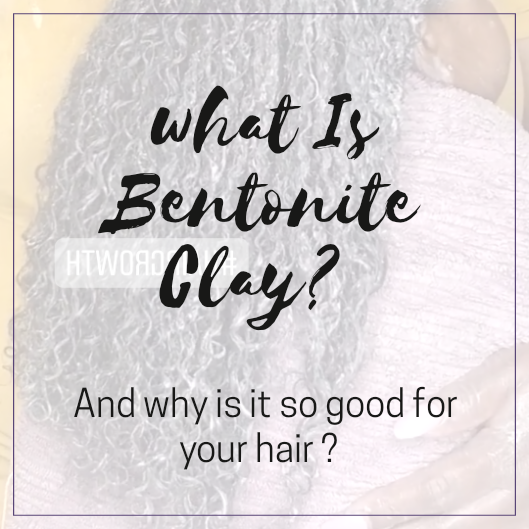 What is Bentonite Clay ?