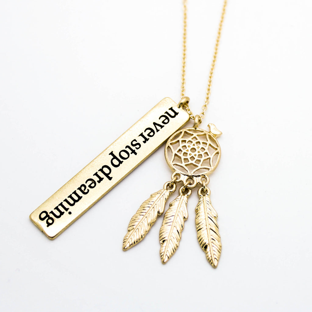 Never stop dreaming necklace