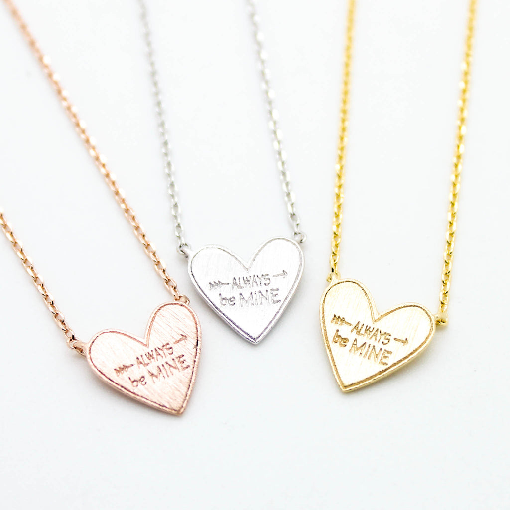Always be Mine necklace