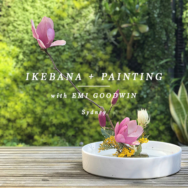 IKEBANA + ABSTRACT PAINTING CLASS - SYDNEY 16 FEBRUARY