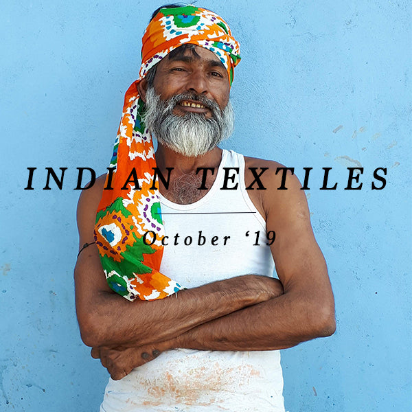 INDIAN TEXTILES TOUR 22 - 29 October 2019