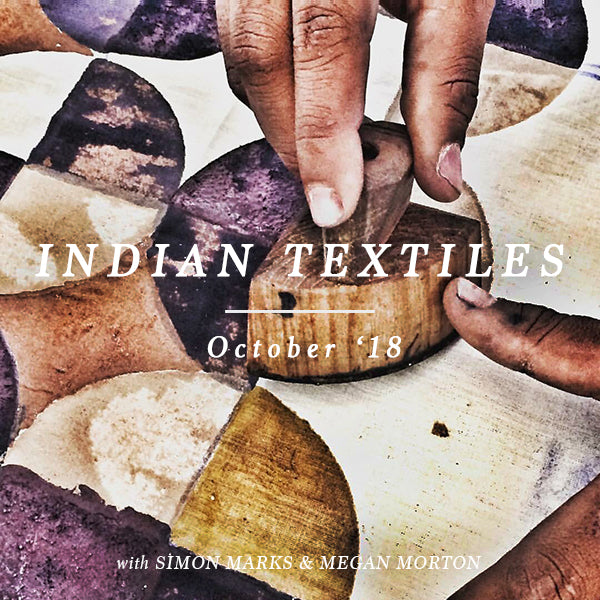 INDIAN TEXTILES TOUR 29 OCT  - 7 NOV 2018