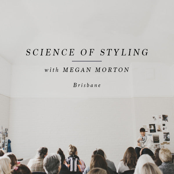 SCIENCE OF STYLING - BRISBANE 5 MAY 2018