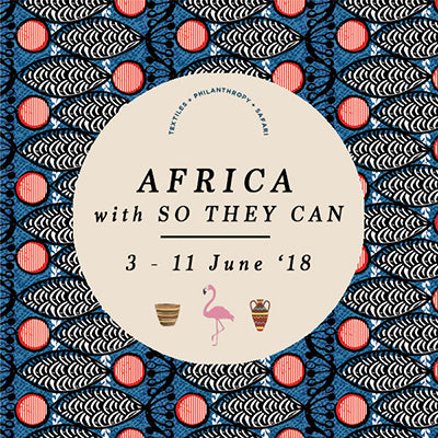 AFRICA EXCURSION with SO THEY CAN  3 - 11 JUNE 2018