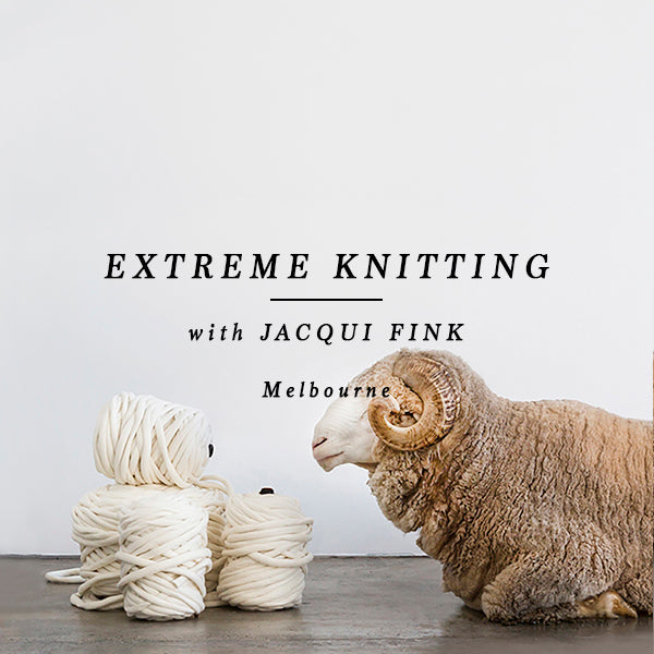 EXTREME KNITTING - MELBOURNE 25 NOVEMBER 2018 BOOKED OUT!