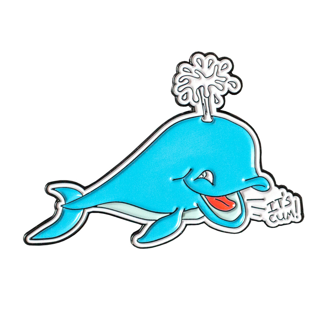 IT'S CUM! WHALE PIN