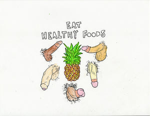 EAT HEALTHY (PINEAPPLE) ORIGINAL DRAWING