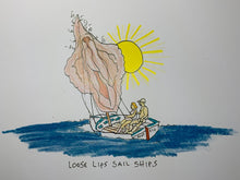 Load image into Gallery viewer, Loose Lips Sail Ships Limited Edition Print