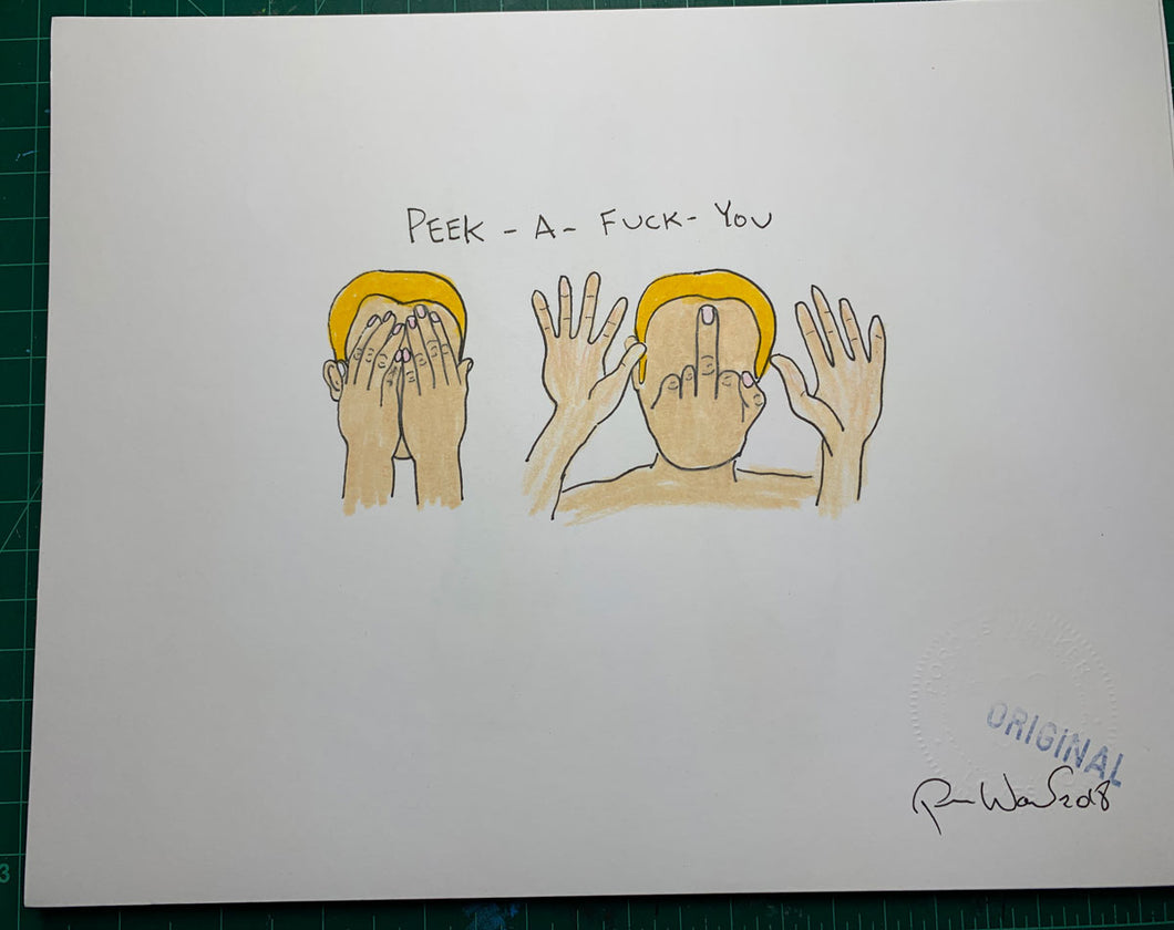 PEEK-A-FUCK-YOU Original Drawing