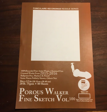 Porous Walker Fine Sketch, Vol. 100 edition 1
