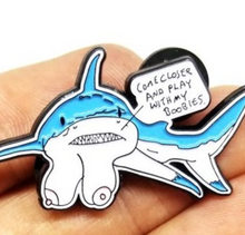 Load image into Gallery viewer, Shark Boobies Trick limited edition pin