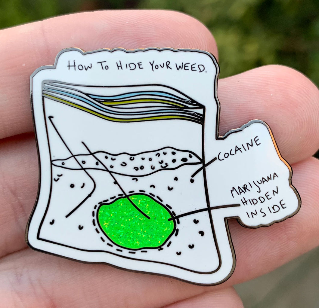 HOW TO HIDE YOUR WEED LIMITED EDITION PIN & STICKER