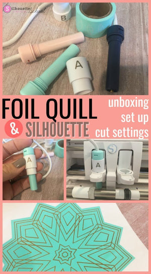 FOIL QUILL UNBOXING, SET UP, BEST SILHOUETTE CUT SETTINGS AND DESIGNS