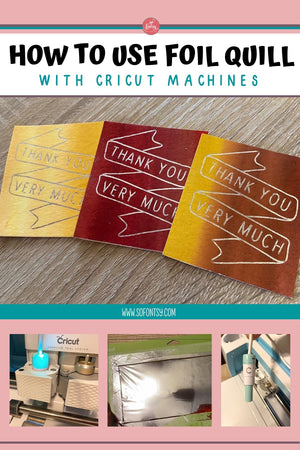 How to Use Foil Quill with Cricut Machines