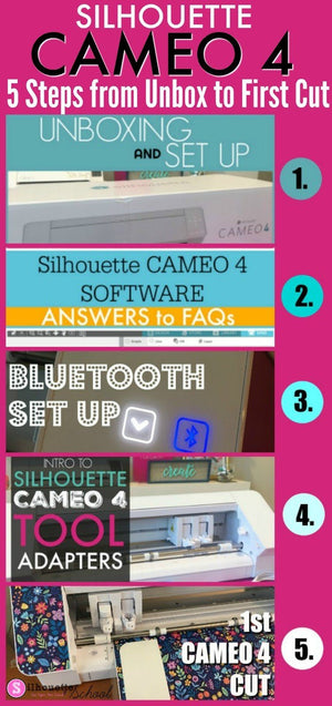 SILHOUETTE CAMEO 4 SET UP AND GETTING STARTED TUTORIALS