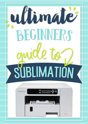 The Ultimate EGuide To Sublimation By Silhouette School - Swing Design