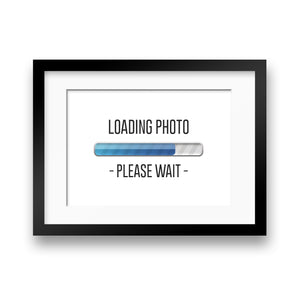 'Loading Picture… Please Wait' Geeky Print