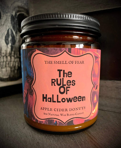 Rules of Halloween Candle *Apple Cider Donut Scent* Trick 'r Treat Inspired * Natural Wax Blend