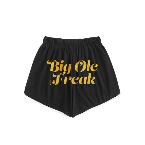 Big Ole Freak Shorts