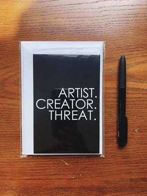 Note Card Pack with Envelopes - Artist.Creator.Threat.
