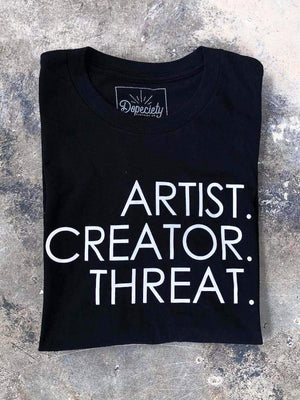 Artist. Creator. Threat. tee, black