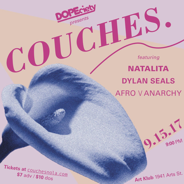 9/15: COUCHES. ft Natalita, Dylan Seals, Afro \/ Anarchy