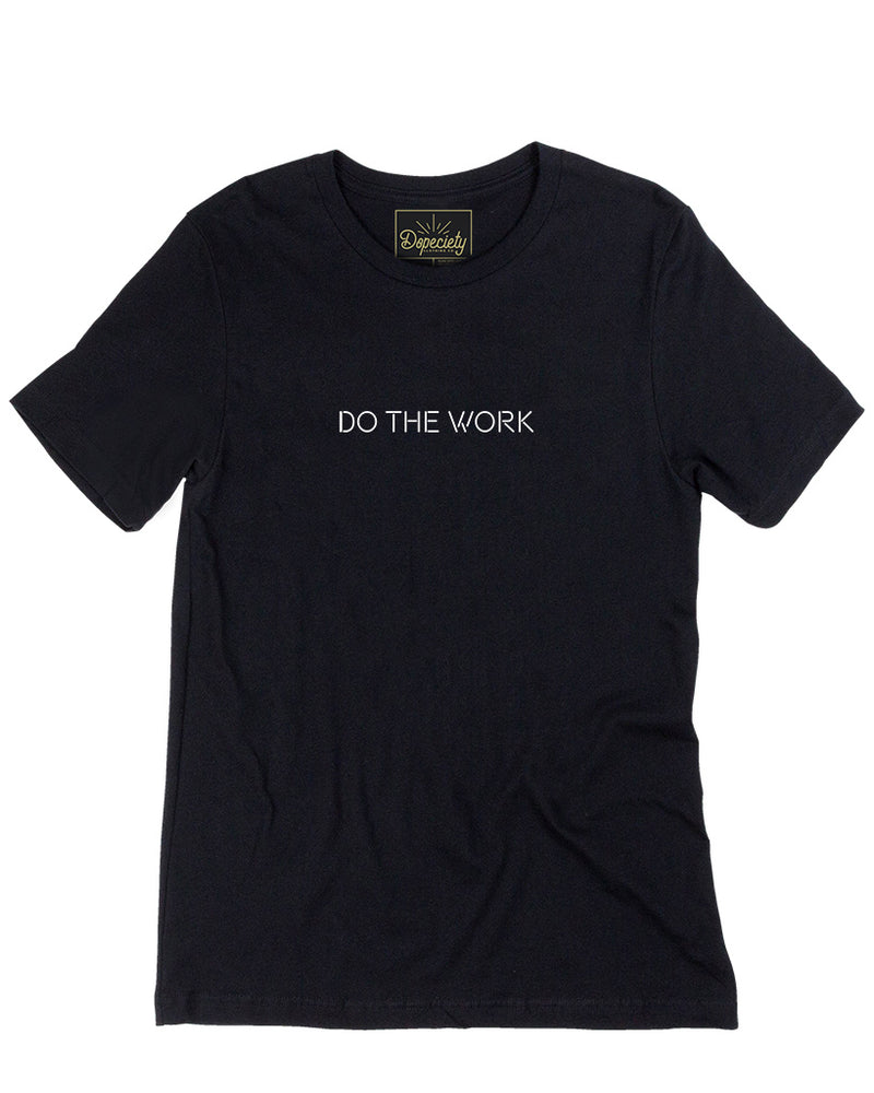 Load image into Gallery viewer, Do The Work Unisex Tee