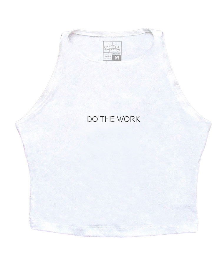 Load image into Gallery viewer, Do The Work crop tank, white