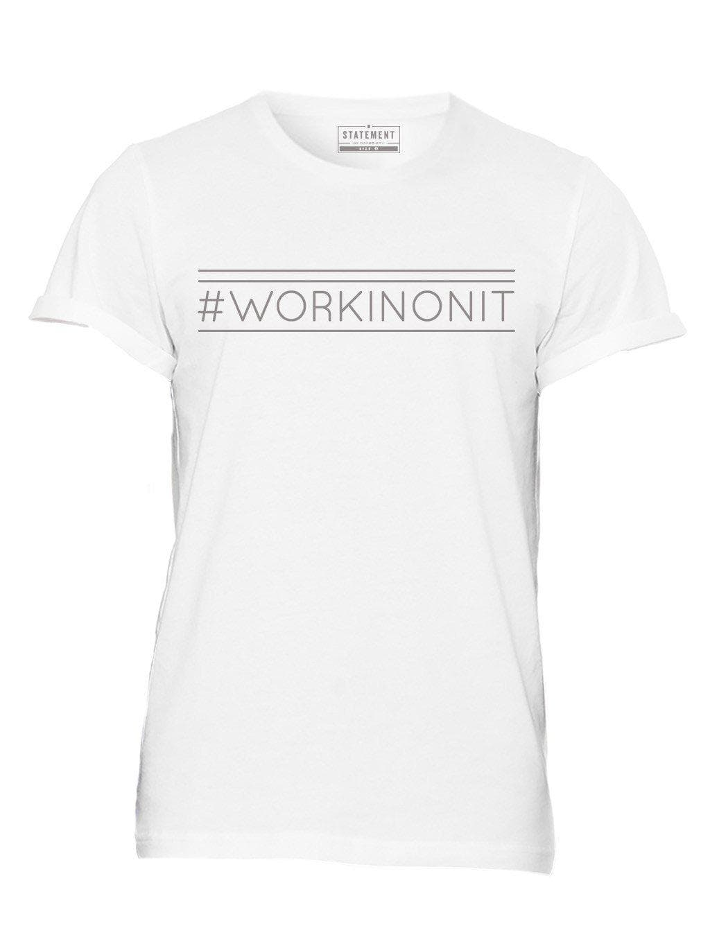 #WORKINONIT Rolled Cuff Unisex Tee