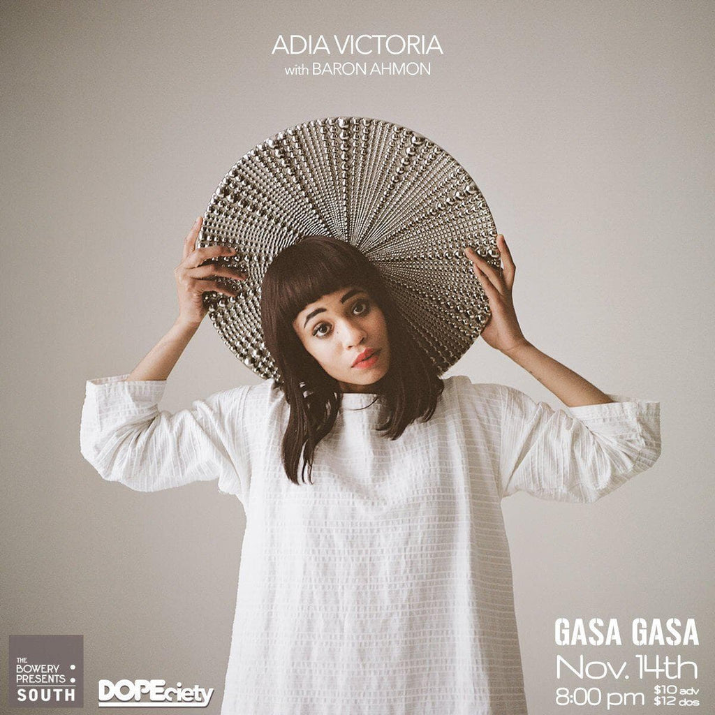 11/14: Adia Victoria with Baron Ahmon at Gasa Gasa